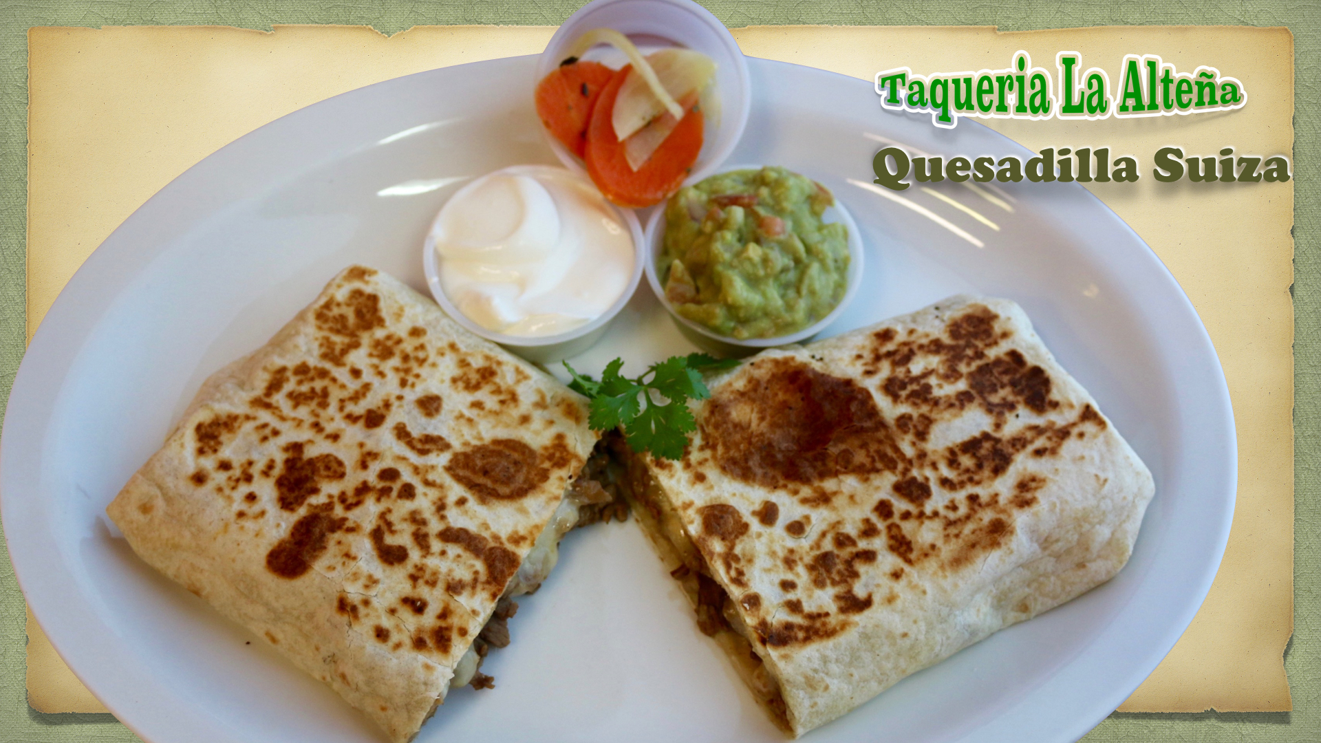Super quesadilla