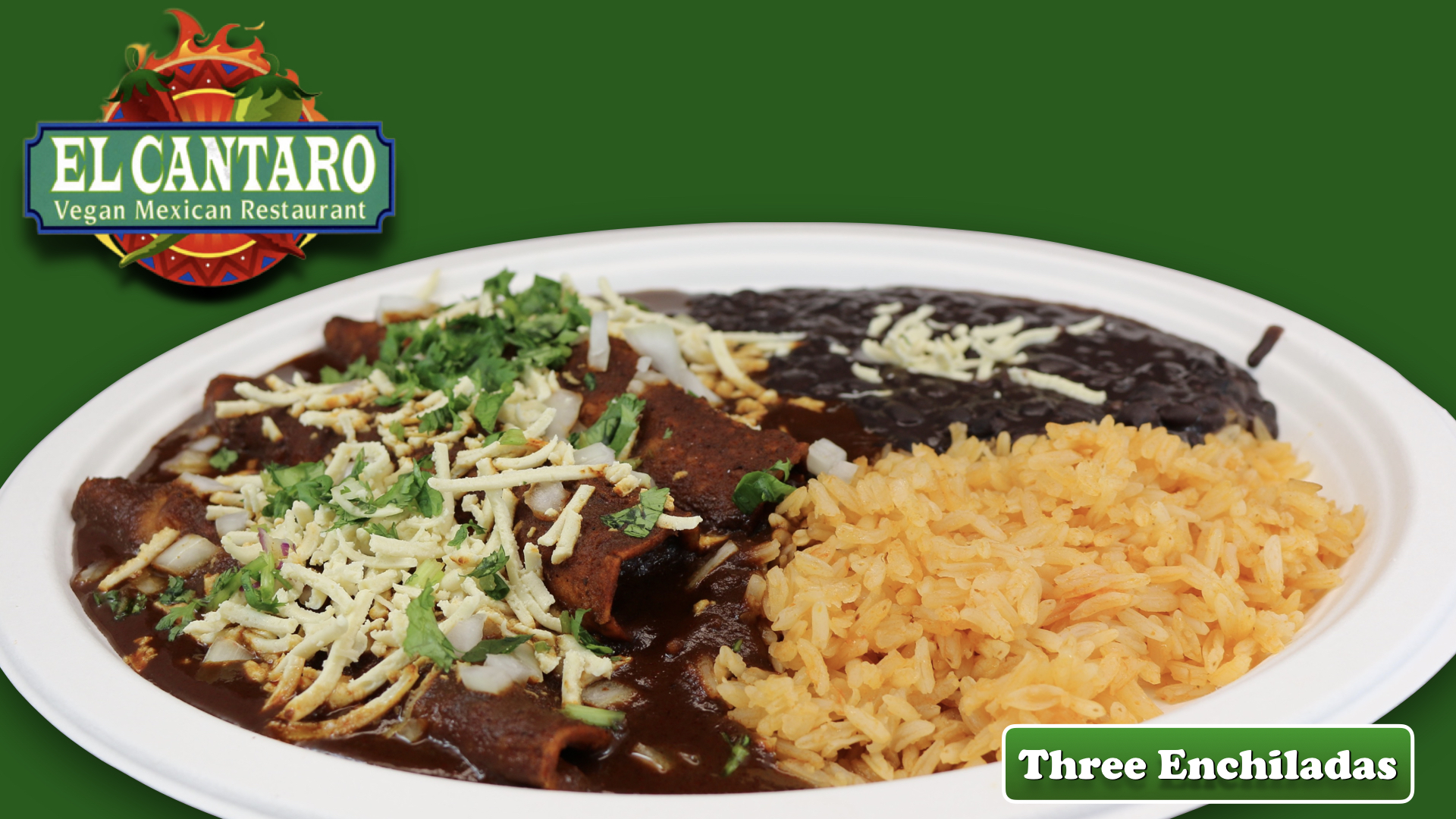 Enchiladas your choice of Chickin'  or Steak
