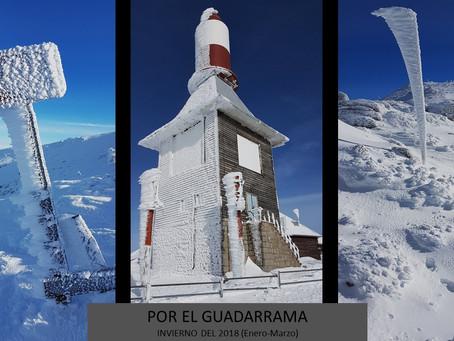 Por el Guadarrama. Invierno del 2018 (Enero-Marzo)