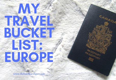 Travel Bucket List: Europe