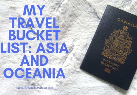 Travel Bucket List: Asia and Oceania