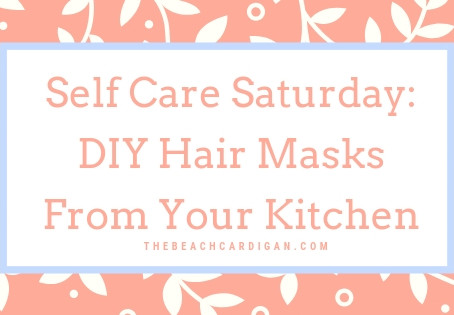 Self Care Saturday: DIY Hair Masks From Your Kitchen