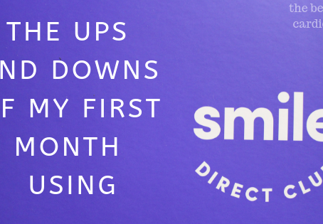 The Ups and Downs of my First Month of using Smile Direct Club