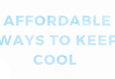 Affordable Ways to Keep Cool