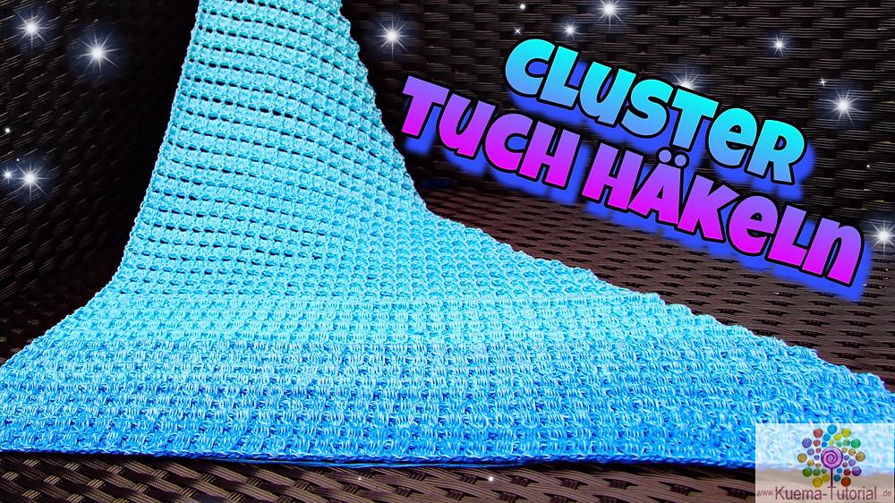 Clusterstich Tuch Häkelanleitung Kostenlos