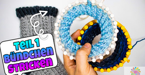 Kntting Loom Socken Stricken - Basic Teil 1 Bündchen | 2 Varianten