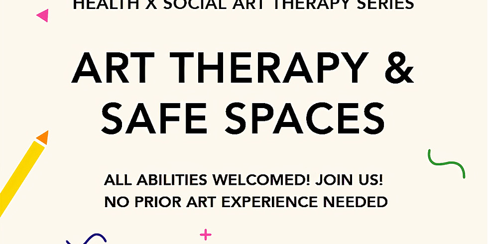 Art Therapy and Safe Spaces