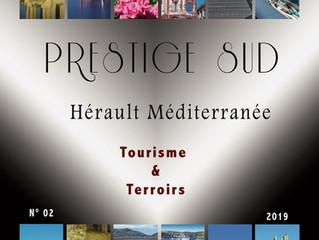 PRESTIGE SUD .... Tourisme & Terroirs      2ème édition à paraître  prochainement