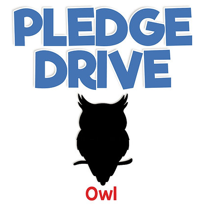 Pledge Drive Donation - OWL