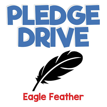 Pledge Drive Donation - EAGLE FEATHER (2020-2021 suggested donation per student)