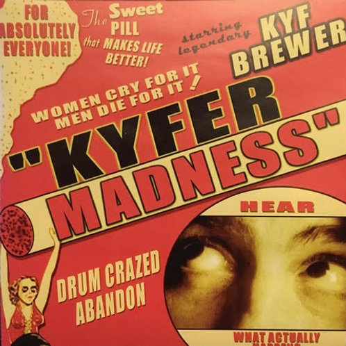 Kyf Brewer - T-shirt - Kyfermadness