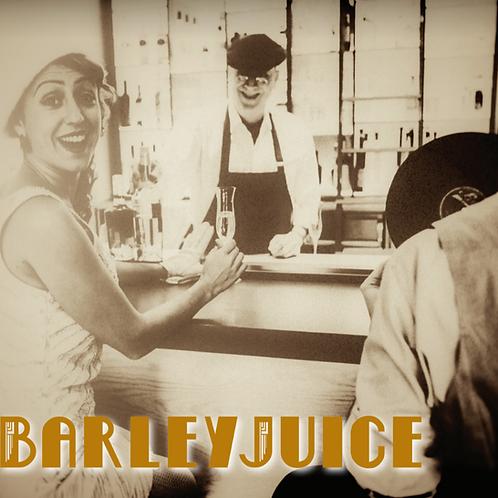 Barleyjuice - CD - The OId Speakeasy
