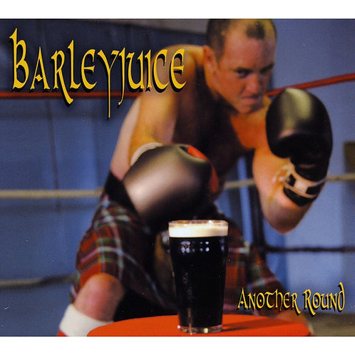 Barleyjuice - CD - Another Round