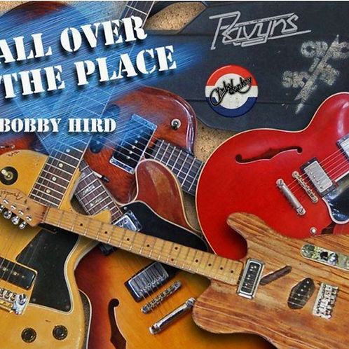 Bobby Hird - CD - All Over the Place