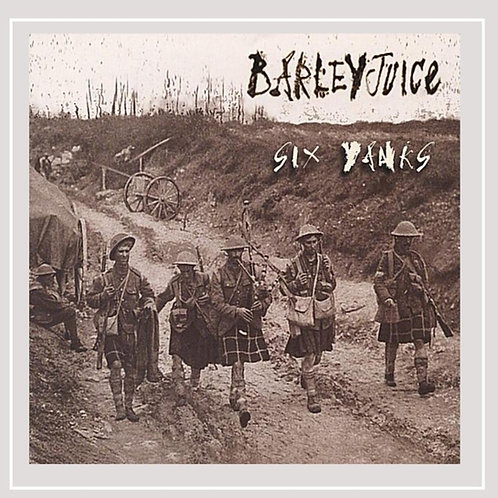 Barleyjuice - CD - Six Yanks