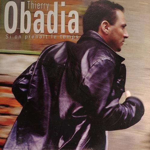 """3 - Single  """"Si on prenait le temps"""" de Thierry Obadia"""