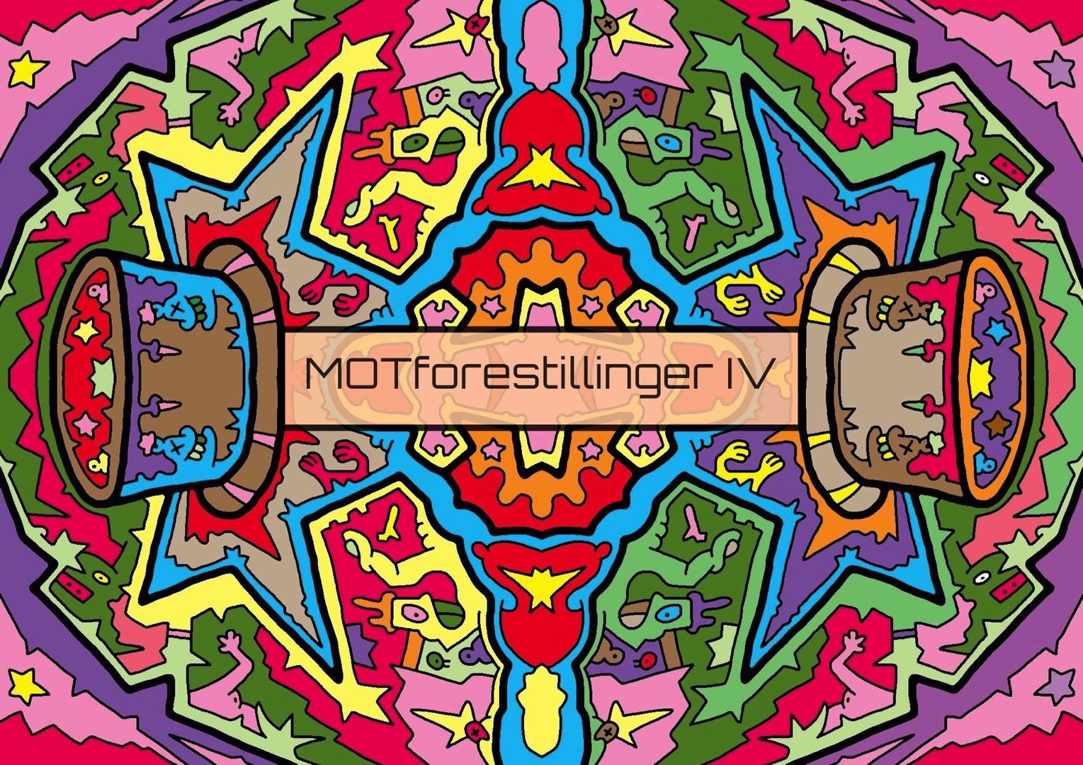 MOTforestillinger IV, 08.–13.11.17