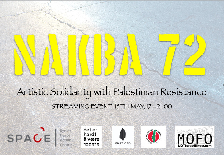 Nakba 72 – Artistic Solidarity with Palestinian Resistance