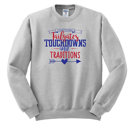 Tuslaw Tailgates, Touchdowns, and Traditions Crew Sweatshirt