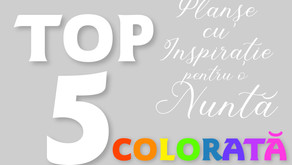 TOP 5 Planșe cu Inspirație pentru o Nuntă COLORATĂ
