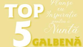 TOP 5 Planșe cu Inspirație pentru o Nuntă în GALBEN