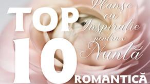 TOP 10 Planșe cu Inspirație pentru o Nuntă ROMANTICĂ