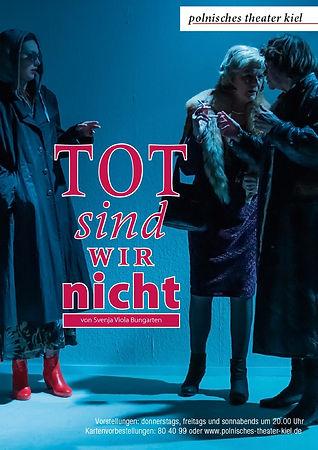 plakat_polnisches_theater_Tot_sind_wir_n