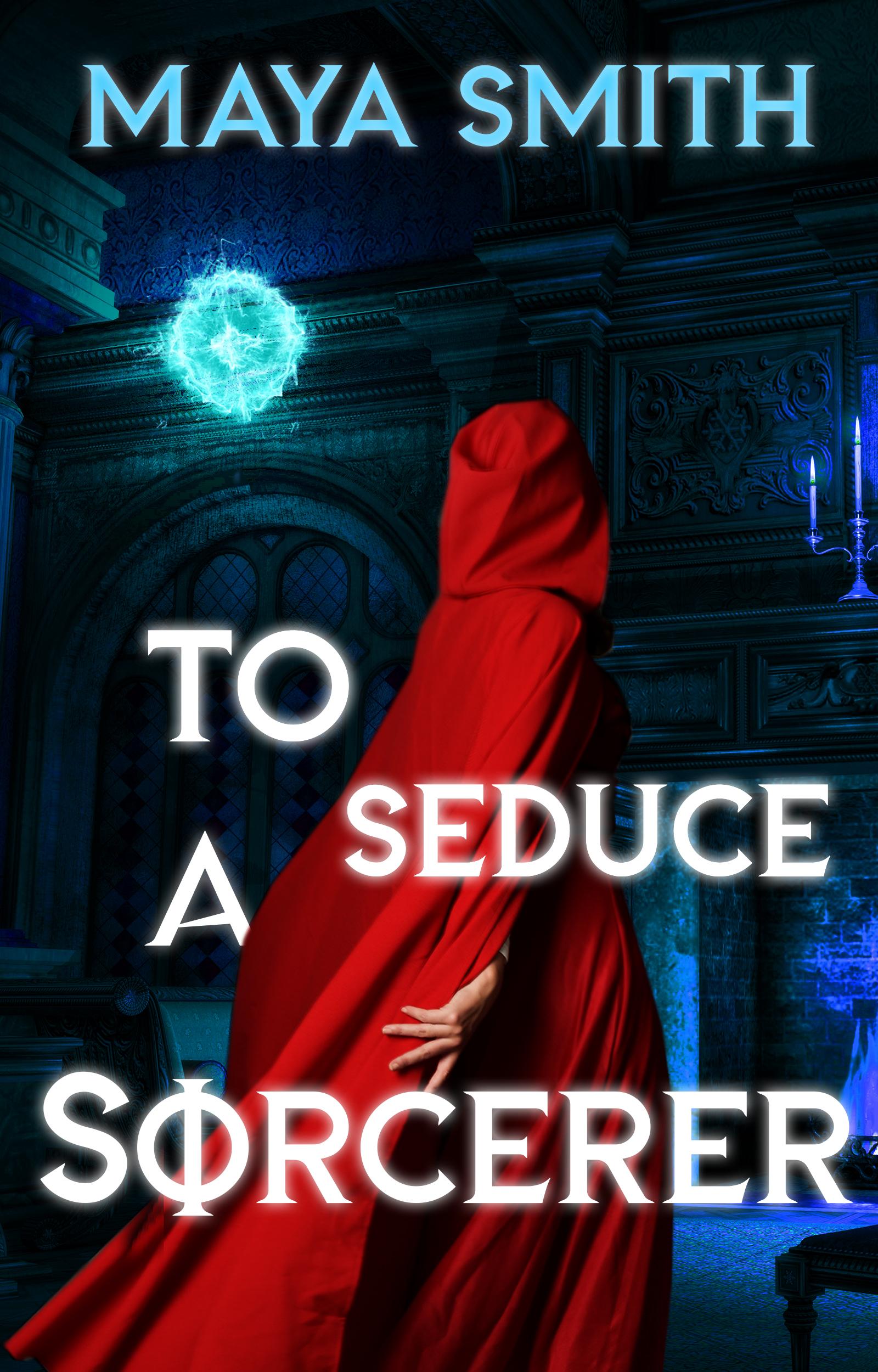 Seduce A Sorcerer