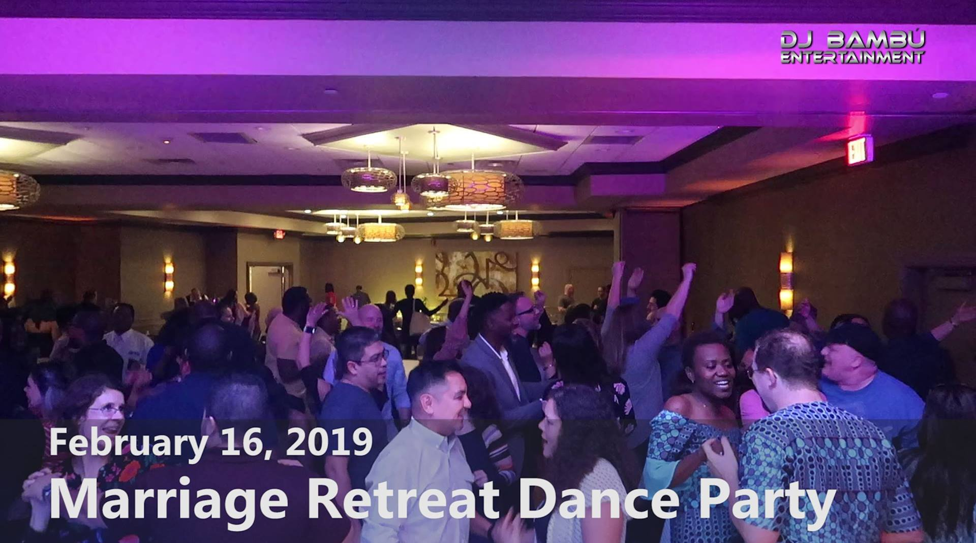 Marriage Retreat Dance Party (02/16/19)