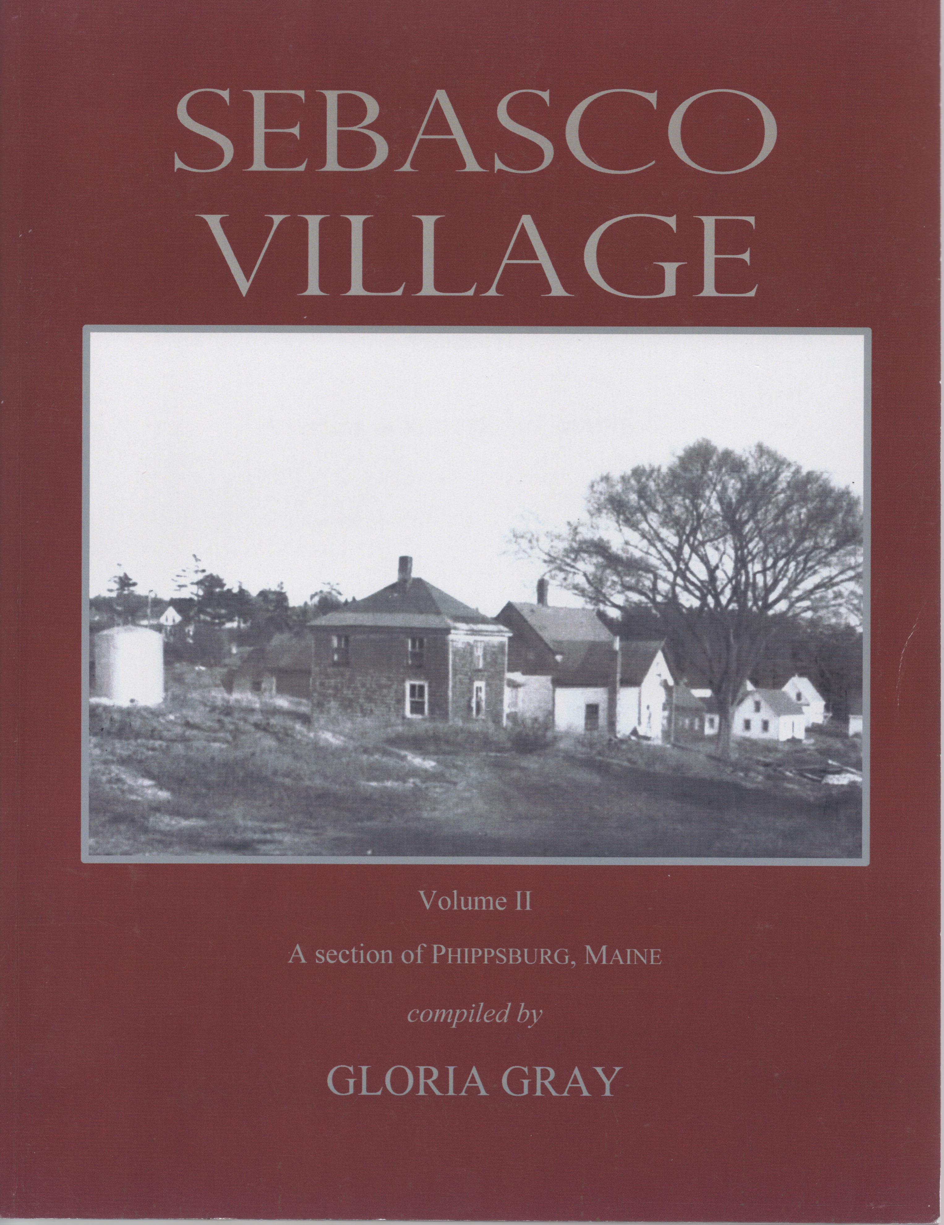 Sebasco Village Volume II