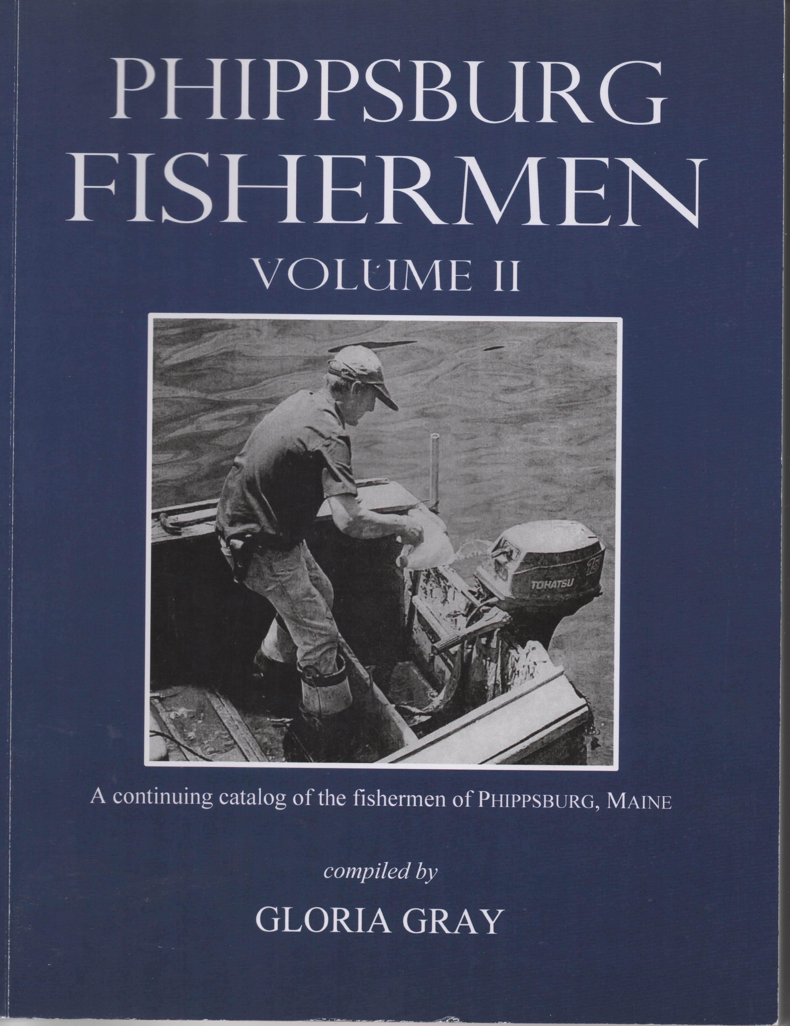 Phippsburg Fishermen Volume II