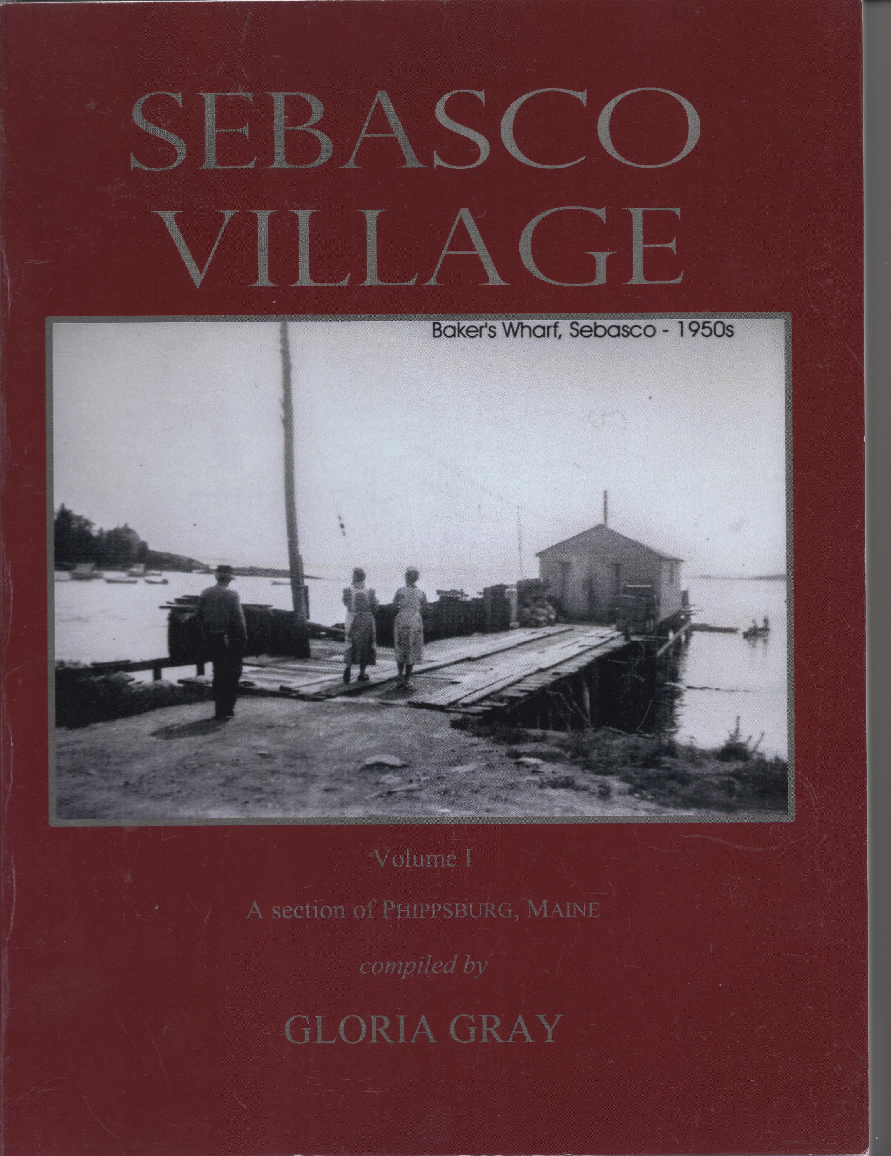 Sebasco Village Volume I