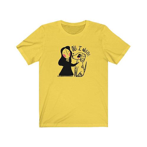 All I need - Dog Tshirt