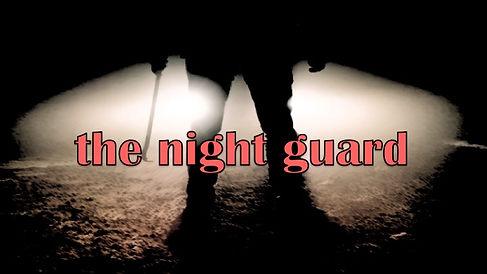 The Night Guard - Proposal.jpg