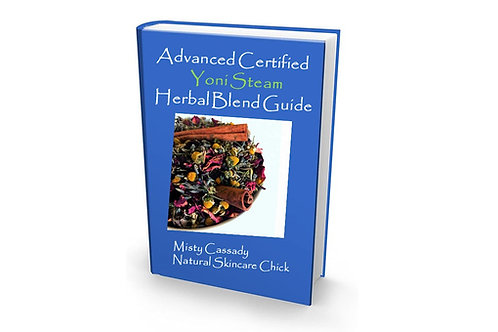 Advanced Certified Yoni Steam Herbal Blend Guide