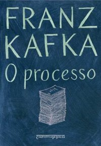 O PROCESSO - KAFKA