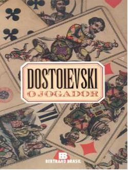 O Jogador - Dostoievski