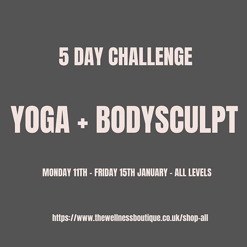 5 DAY CHALLENGE - YOGA+BODYSCULPT