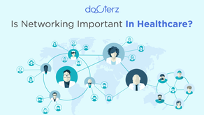 Why Professional Networking is Important in Healthcare Ecosystem for Doctors?