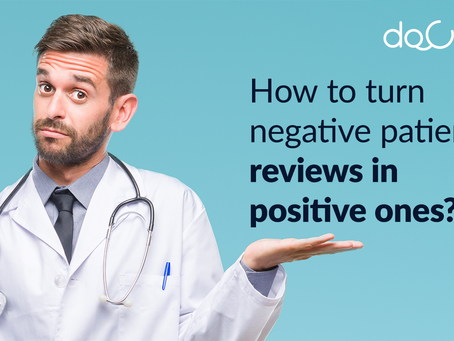 How to Turn Negative Patient Review in a Positive One!