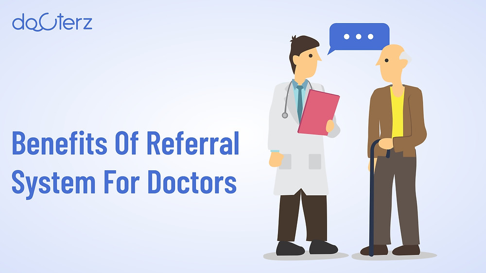 Benefits of Referral System for Doctors