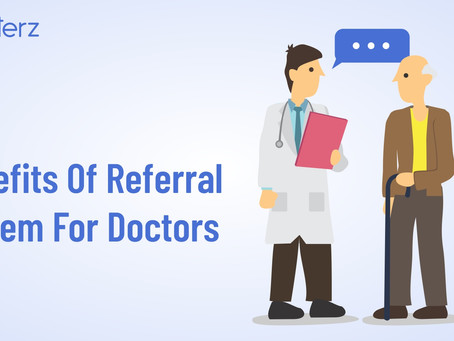 How Can Doctors Benefit From Referral System