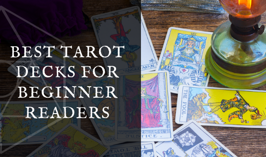 Best Tarot Decks for Beginner Readers