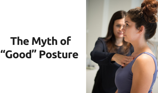 "The Myth of ""Good"" Posture"