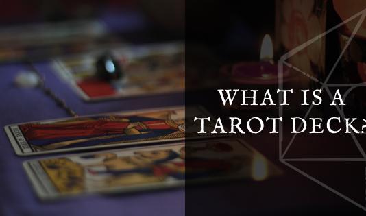 What is a Tarot Deck?