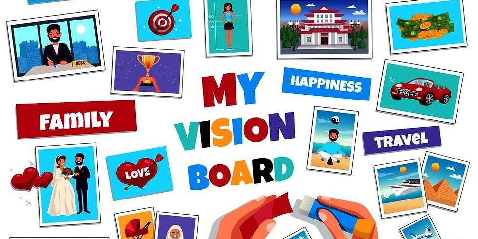 Dream Big    - Vision Board  Workshop Party