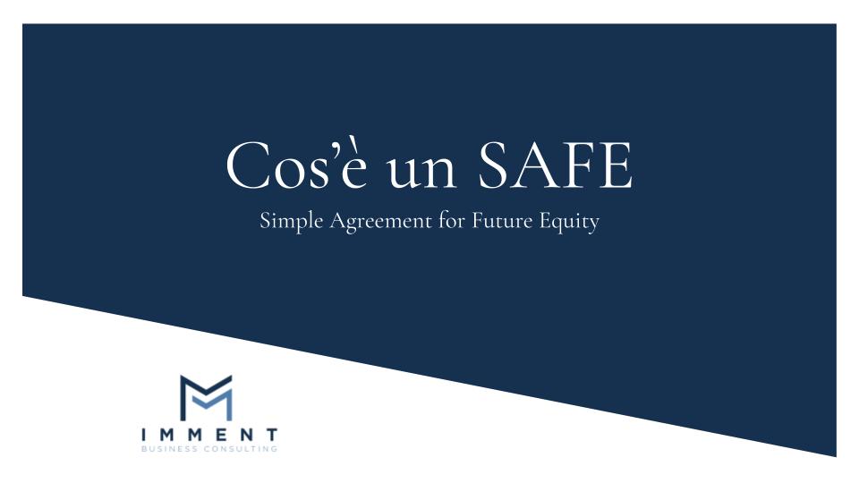 Cos'è un SAFE, SAFE, Strumenti Finanziari Partecipativi, Finanza Alternativa, Finanza Aziendale