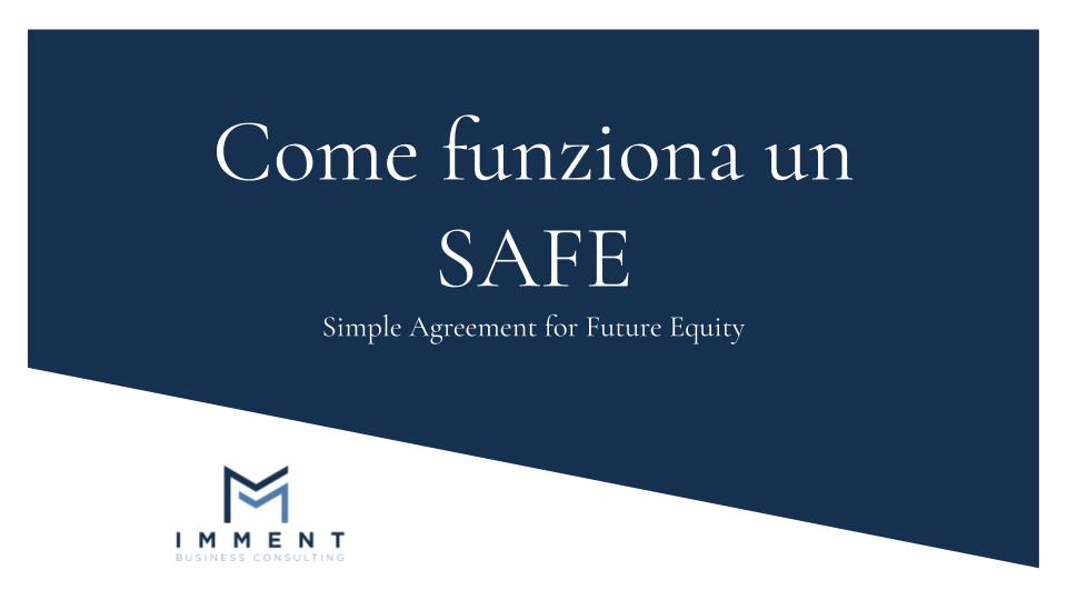 Come funziona un SAFE, Strumenti Finanziari, Partecipativi, Finanza Alternativa, Finanza Aziendale