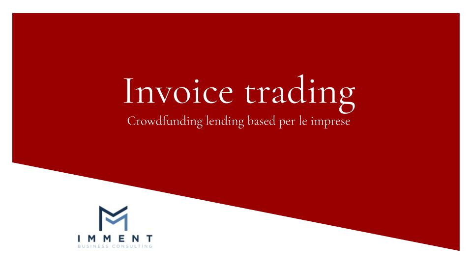 Invoice trading, crowdfunding lending based, crowdlending