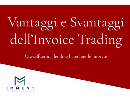 Vantaggi e svantaggi dell'invoice trading